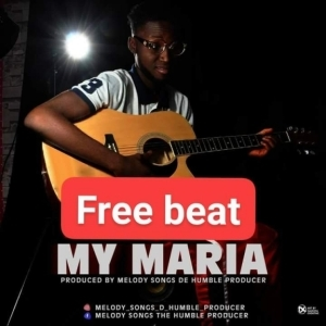 Free Beat: Melody Songs - My Maria (Beat By Melody Songs)